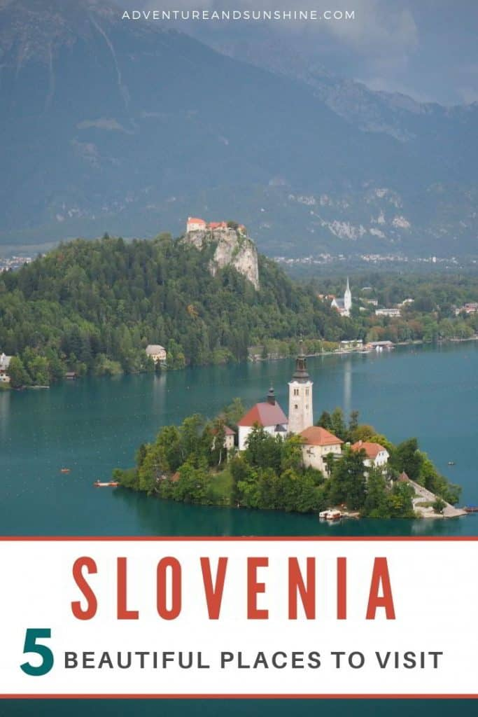 5 Beautiful Places to visit in Slovenia