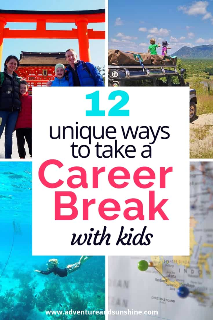 Career Break Ideas with kids