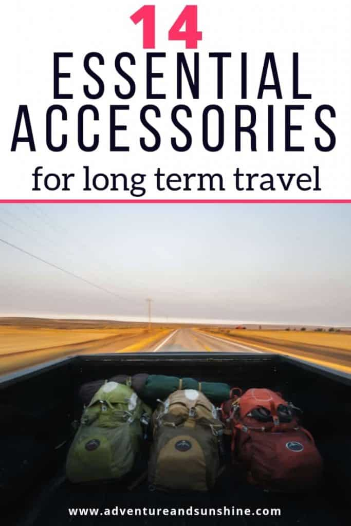 essential travel accessories for long term travelers