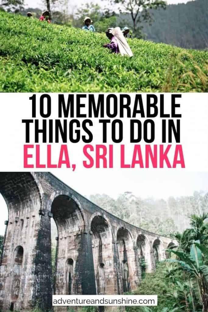 Bridge and Plantation with text overlay 10 Memorable Things to do in Ella Sri Lanka