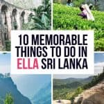 4 Ella Images with text overlay 10 Memorable things to do in Ella Sri Lanka