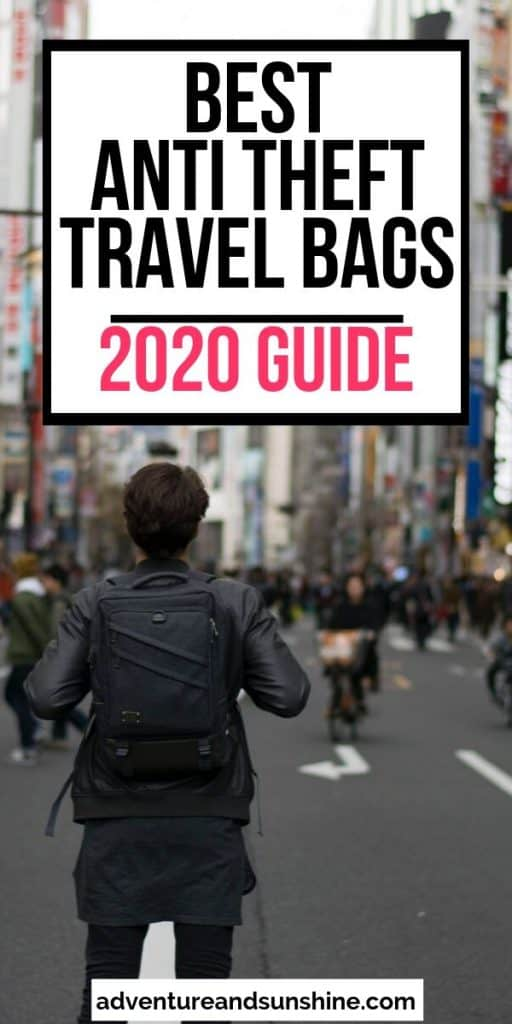man with backpack with text overlay best anti theft travel bags