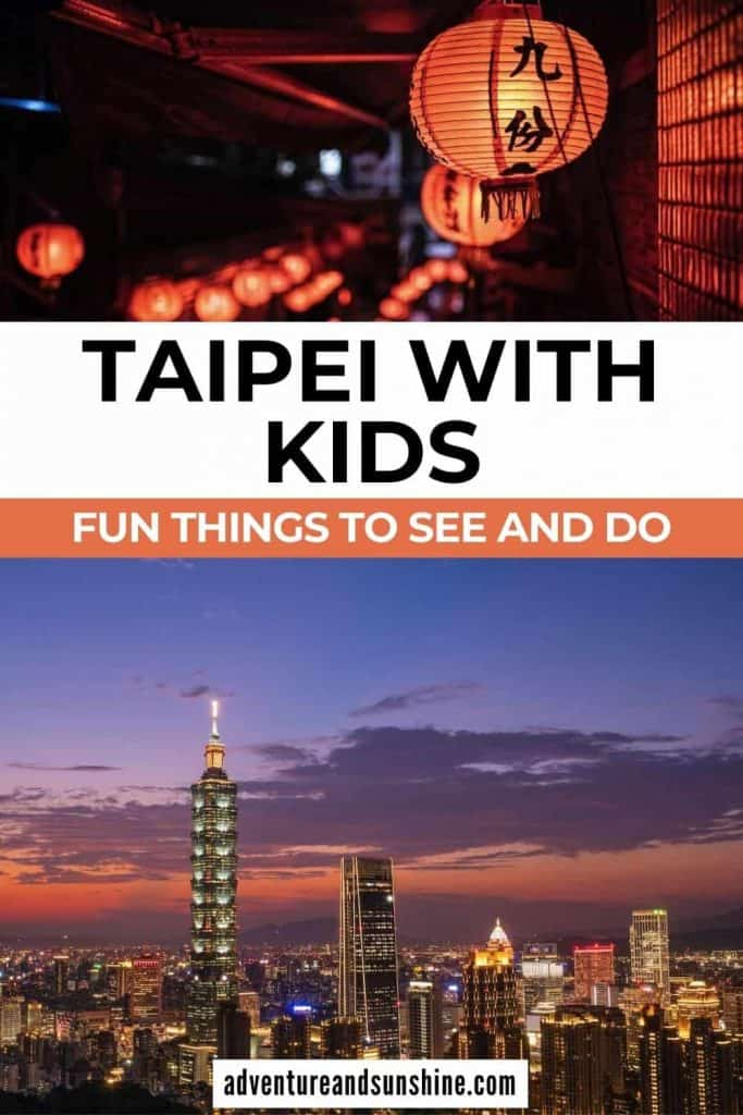 Two images of Taipei with text overlay Taipei with kids